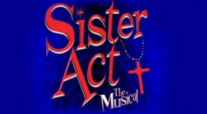 Sister Act - The musical @ Grand Theatre | Blackpool | United Kingdom